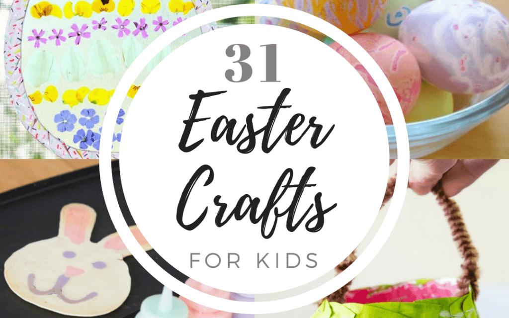 31 Artisanat de Pâques pour les enfants (+ Projets artistiques, activités de Pâques et plus !)
